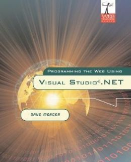 Programming the Web Using Visual Studio.NET