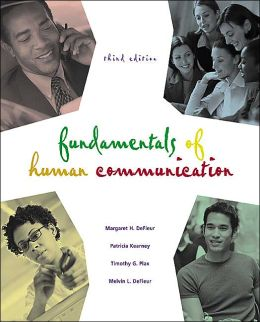 Fundamentals of Human Communication: Social Science in Everyday Life