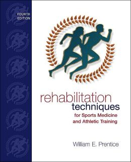 Rehabilitation Techniques for Sports Medicine and Athletic Training with Laboratory Manual and Esims Password Card