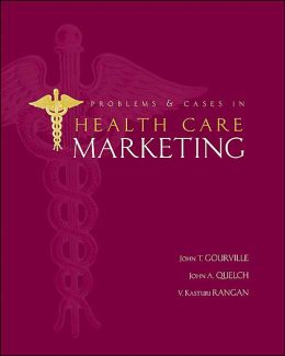 Problems & Cases in Health Care Marketing