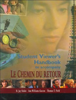 Student Viewer's Handbook to Accompany Le Chemin du Retour