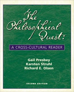 The Philosophical Quest: A Cross-Cultural Reader