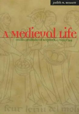 A Medieval Life: Cecilia Penifader of Brigstock, C. 1297-1344