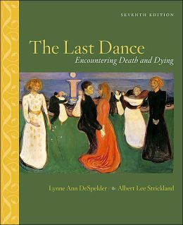 Last Dance: Encountering Death and Dying