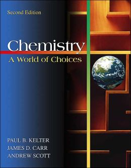 Chemistry: A World of Choices with Online Learning Center