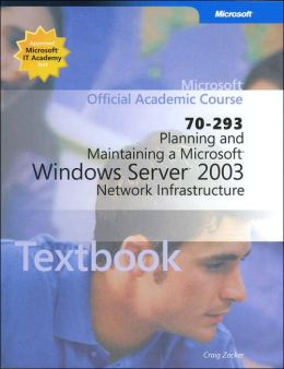 Planning and Implementing Microsoft Windows Server 2003 (with Lab Manual & 2 CD-ROMS)