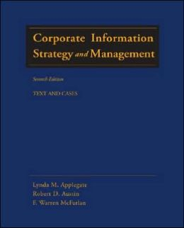 Corporate Information Strategy and Management: Text and Cases