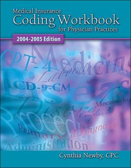Glencoe Medical Insurance Coding Workbook 2004-2005