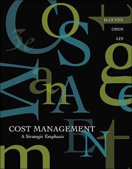 Cost Management: A Strategic Emphasis