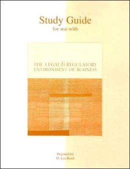 Study Guide to accompany The Legal and Regulatory Environment of Business