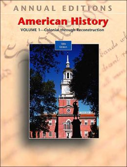 Annual Editions: American History, Volume 1