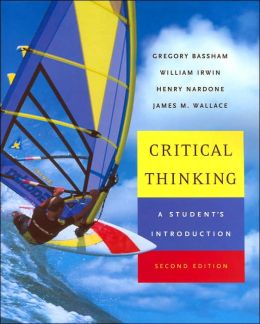 Critical Thinking: A Student's Introduction with PowerWeb: Critical Thinking