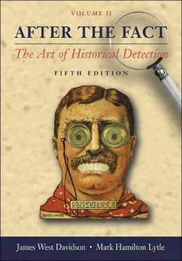 After the Fact, Volume II, with Primary Source Investigator CD: The Art of Historical Detection