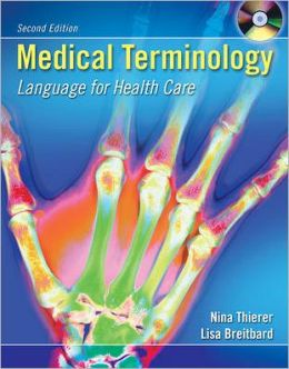 Medical Terminology: Language for Healthcare