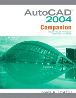 MP AutoCAD 2004 Companion : Essentials of AutoCAD Plus Solid Modeling