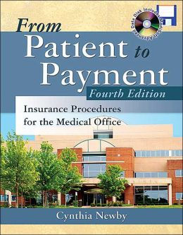 MP: From Patient to Payment: Insurance Procedures for the Medical Office with CD-ROM