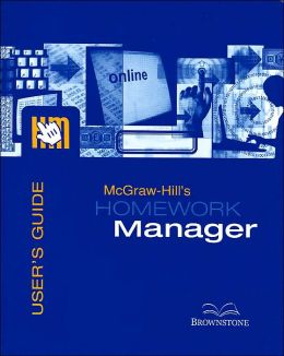 McGraw-Hill's Homework Manager: User's Guide