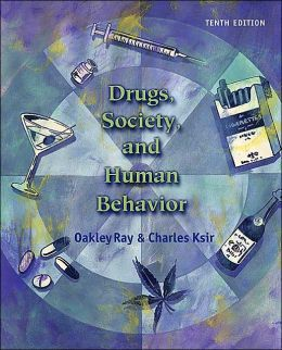 Drugs, Society, and Human Behavior w/PowerWeb/OLC Bind-In Card and HealthQuest