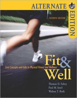 Fit & Well: Core Concepts and Labs for Physical Fitness