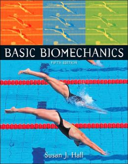 Basic Biomechanics