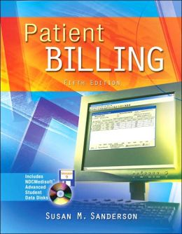 Patient Billing with Student CD-ROM & Floppy Disk