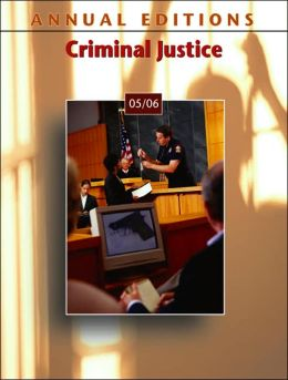 Annual Editions: Criminal Justice 05/06 Joseph Victor and Joanne Naughton