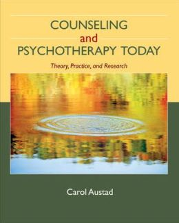 Counseling and Psychotherapy Today: Theory, Practice, and Research
