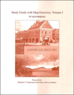Study Guide with Map Exercises to Accompany American History: A Survey, Volume 1