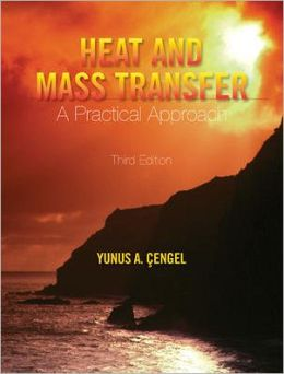 Heat and Mass Transfer: A Practical Approach