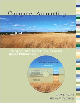 Computer Accounting with Microsoft Business Solutions: Great Plains 8. 0