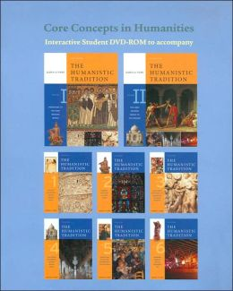 Core Concepts in Humanities DVD-ROM t/a The Humanistic Tradition
