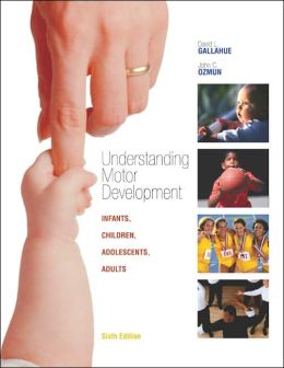 Understanding Motor Development: Infants, Children, Adolescents, Adults with PowerWeb