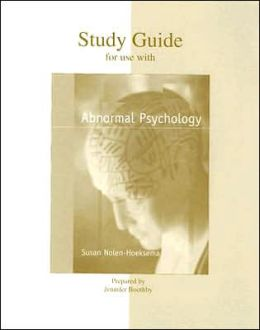 Study Guide for Use with Abnormal Psychology