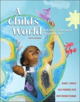 A Child's World: Infancy Through Adolescence with LifeMAP and PowerWeb
