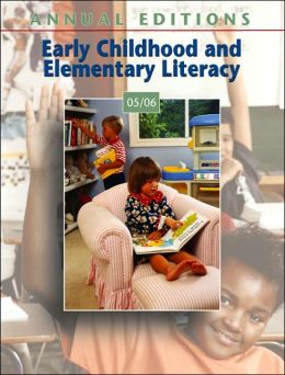 Early Childhood and Elementary Literacy 05/06