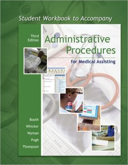 Student Workbook to accompany Administrative Procedures for Medical Assisting