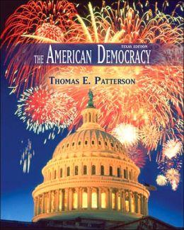 The American Democracy : Texas Edition