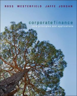 Corporate Finance: Core Priciples and Applications + S&P Card