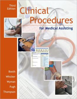 Clinical Procedures for Medical Assisting with Student CD