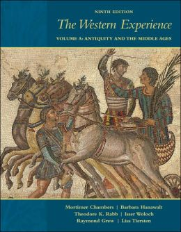 The Western Experience: Volume A: Antiquity and the Middle Ages