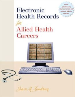 Electronic Health Records for Allied Health Careers w/Student CD-ROM