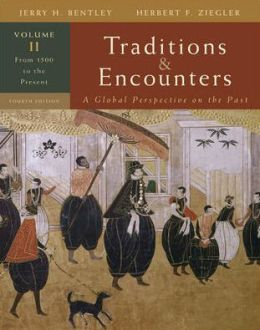 Traditions and Encounters: From 1500 to the Present