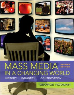 Mass Media in a Changing World with DVD 1 and 2