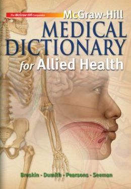 McGraw-Hill Medical Dictionary for Allied Health w/ Student CD