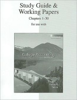 Study Guide & Working Papers Ch 1-30 to accompany College Accounting