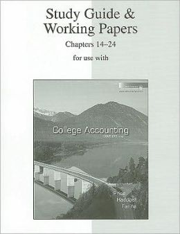 Study Guide & Working Papers Chapters 14-24 to accompany College Accounting