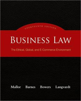 Business Law: The Ethical, Global, and E-Commerce Environment