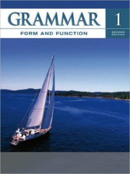 Grammar Form and Function Level 1 Student Book 2nd Edition