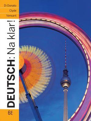Deutsch: Na Klar! - An Introductory German Course