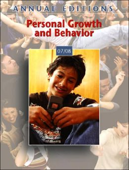 Annual Editions: Personal Growth and Behavior 07/08